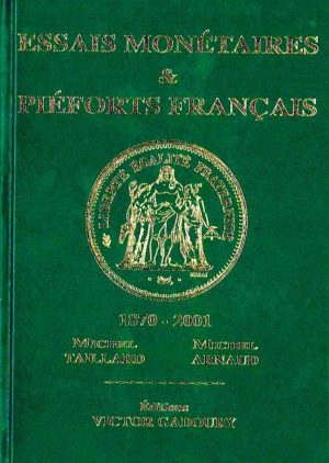 Essais monétaires & piéforts français
