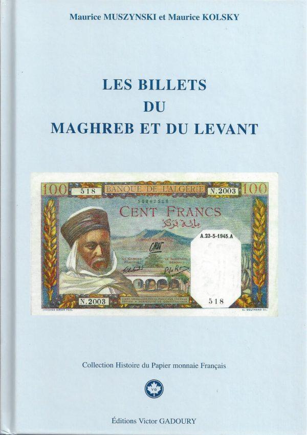 Les billets du Maghreb et du Levant