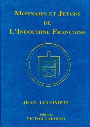Monnaies et Jetons de l'Indochine Française