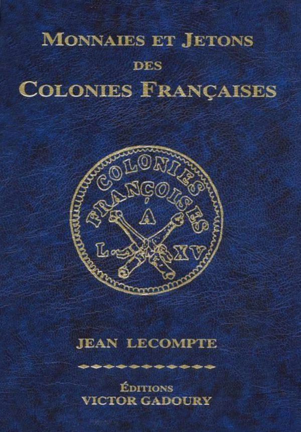 Monnaies et Jetons des Colonies Françaises