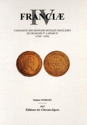 catalogue des monnaies royales françaises de François Ier à Henri iv