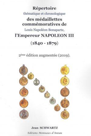 Répertoire des médaillettes commémoratives de l'Empereur NAPOLEON III (1840-1879)